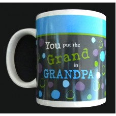 "Mug /""You put the Grand in Grandpa"""